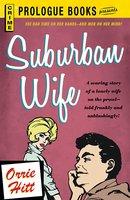 Suburban Wife - Orrie Hitt