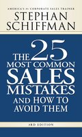 The 25 Most Common Sales Mistakes and How to Avoid Them - Stephan Schiffman