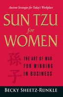 Sun Tzu for Women: The Art of War for Winning in Business - Becky Sheetz-Runkle