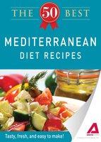 The 50 Best Mediterranean Diet Recipes - Adams Media