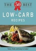 The 50 Best Low-Carb Recipes - Adams Media