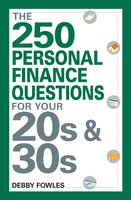 The 250 Personal Finance Questions You Should Ask in Your 20s and 30s - Debby Fowles