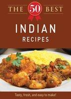 The 50 Best Indian Recipes - Adams Media