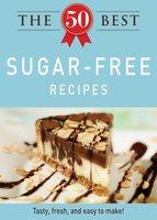The 50 Best Sugar-Free Recipes - Adams Media