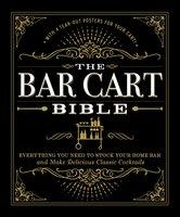 The Bar Cart Bible - Adams Media