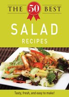 The 50 Best Salad Recipes - Adams Media