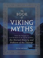 The Book of Viking Myths - Peter Archer