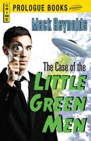 The Case of the Little Green Men - Mack Reynolds