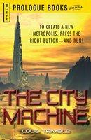 The City Machine - Louis Trimble