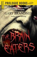 The Brain Eaters - Gary Brandner