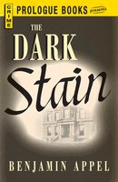 The Dark Stain - Benjamin Appel