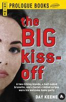 The Big Kiss-Off - Day Keene