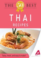 The 50 Best Thai Recipes - Adams Media
