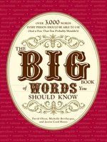 The Big Book of Words You Should Know - David Olsen, Justin Cord Hayes, Michelle Bevilacqua