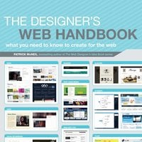 The Designer's Web Handbook: What You Need to Know to Create for the Web - Patrick McNeil