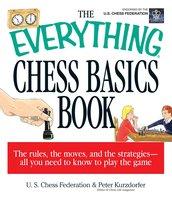 The Everything Chess Basics Book - Peter Kurzdorfer,US Chess Federation