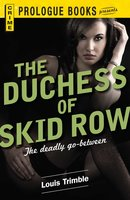 The Duchess of Skid Row - Louis Trimble