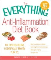 The Everything Anti-Inflammation Diet Book - Karlyn Grimes