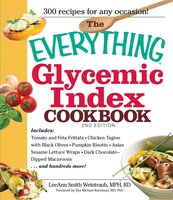 The Everything Glycemic Index Cookbook - LeeAnn Weintraub Smith