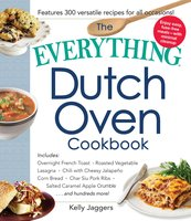 The Everything Dutch Oven Cookbook - Kelly Jaggers