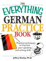 The Everything German Practice - Jeffery Donley