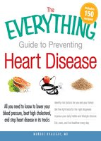 The Everything Guide to Preventing Heart Disease - Murdoc Khaleghi