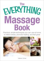 The Everything Massage Book - Valerie Voner