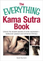 The Everything Kama Sutra Book - Suzie Heumann