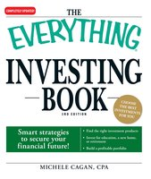 The Everything Investing Book: Smart strategies to secure your financial future! - Michele Cagan