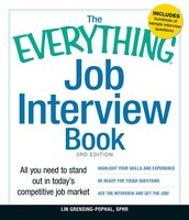 The Everything Job Interview Book: All you need to stand out in today's competitive job market - Lin Grensing-Pophal