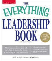 The Everything Leadership Book - Eric Yaverbaum,Erik Sherman