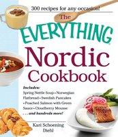 The Everything Nordic Cookbook - Kari Schoening Diehl
