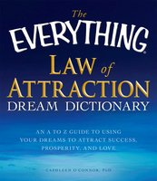 The Everything Law of Attraction Dream Dictionary - Cathleen O'Connor