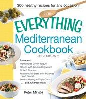 The Everything Mediterranean Cookbook - Peter Minaki