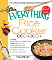 The Everything Rice Cooker Cookbook - Hui Leng Tay