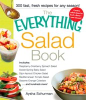 The Everything Salad Book - Aysha Schurman