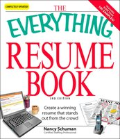 The Everything Resume Book: Create a winning resume that stands out from the crowd - Nancy Schuman