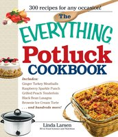 The Everything Potluck Cookbook - Linda Larsen