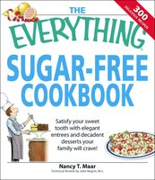 The Everything Sugar-Free Cookbook - Nancy T Maar