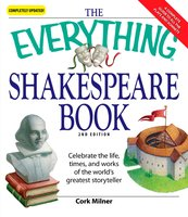 The Everything Shakespeare Book - Cork Milner