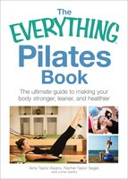 Everything Pilates - Amy Taylor Alpers