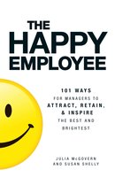 The Happy Employee - Julia McGovern, Susan Shelly