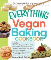 The Everything Vegan Baking Cookbook - Lorena Novak Bull