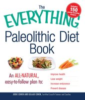 The Everything Paleolithic Diet Book - Jodie Cohen, Gilaad Cohen