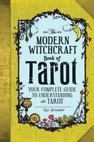 The Modern Witchcraft Book of Tarot - Skye Alexander
