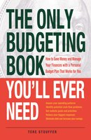The Only Budgeting Book You'll Ever Need - Tere Stouffer