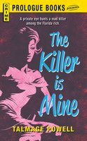 The Killer is Mine - Talmage Powell