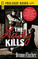 The Lady Kills - Bruno Fischer