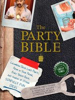The Party Bible: The Good Book for Great Times - Connor Pritchard, Dominic Russo