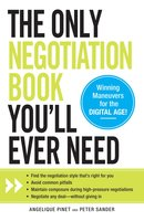 The Only Negotiation Book You'll Ever Need - Peter Sander, Angelique Pinet